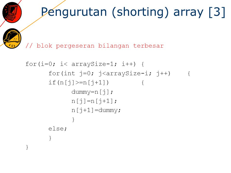 Pengurutan (shorting) array [3]
